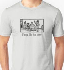 PartyLikeIt's1699 Unisex T-Shirt