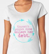 Karma's Debt in Neon Women's Premium T-Shirt
