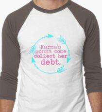 Karma's Debt in Neon T-Shirt
