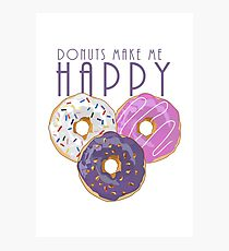 Donuts Make Me Happy Photographic Print