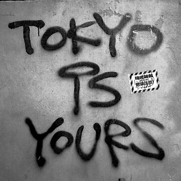 TOKYO IS YOURS by timcostello
