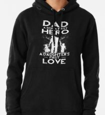 Dad A Sons erster Held A Daughters First Love Hoodie