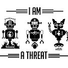 I am a threat by AugustPride
