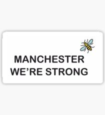 Manchester We are Strong Sticker