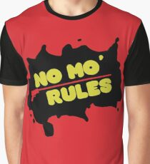 no mo' rules Graphic T-Shirt