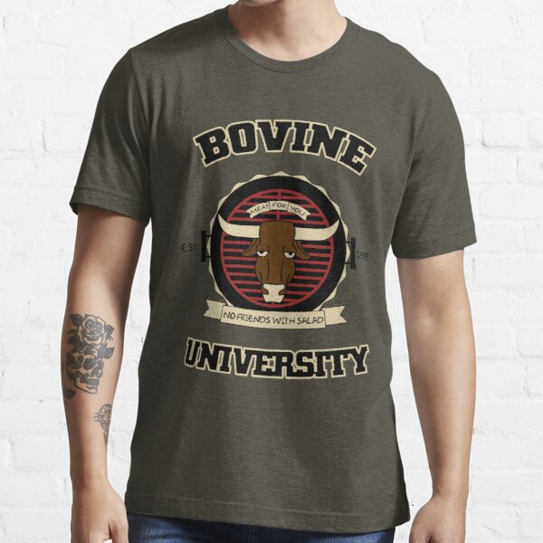 Bovine University Essential T-Shirt