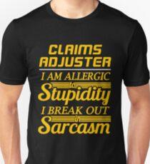 CLAIMS ADJUSTER Unisex T-Shirt
