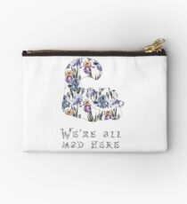 Alice floral designs - Cheshire cat all mad here Studio Pouch