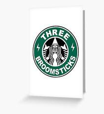 THREE BROOMSTICKS Greeting Card