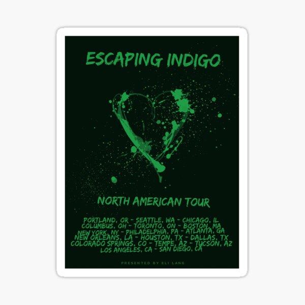 Escaping Indigo Heart Tour Poster in Green Sticker