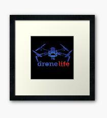 Lámina enmarcada Drone Life T Shirt