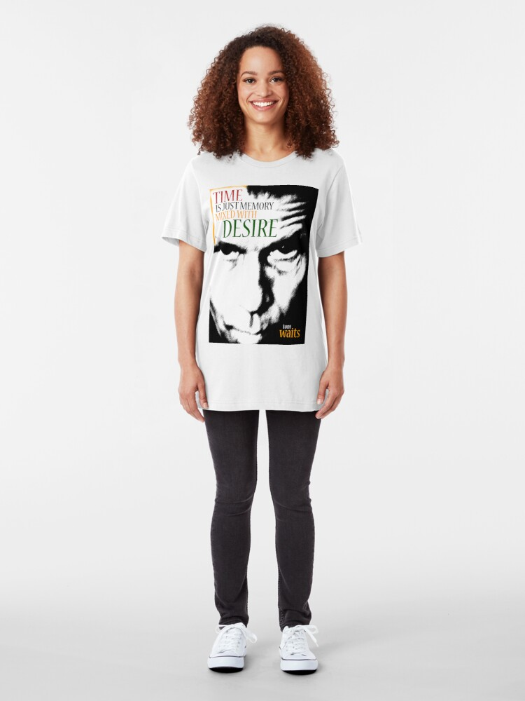 Alternate view of Tom Waits - Time is just memory mixed with desire Slim Fit T-Shirt