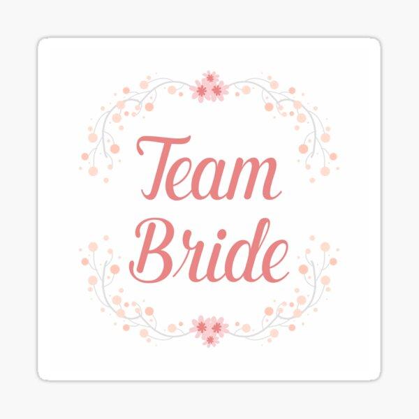 Team Bride Pegatina