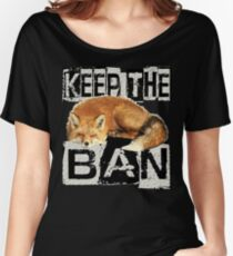 KEEP THE BAN 2 Women's Relaxed Fit T-Shirt
