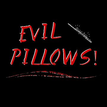 Evil Pillows! by ThreadofLife