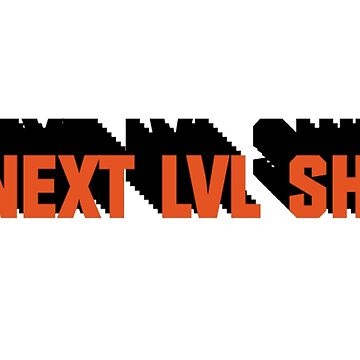 Next Level Shit Game Pc Xbox PS Gamer Gift T-Shirts by MrAnthony88