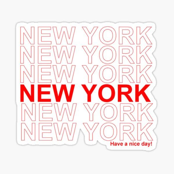 New York - passez une bonne journée Sticker
