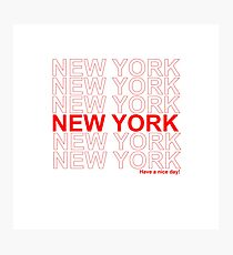 New York - Have a Nice Day Photographic Print