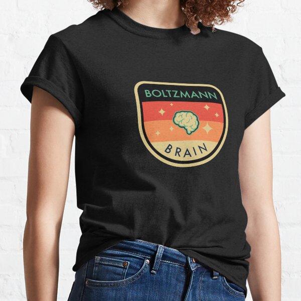 Boltzmann Brain Classic T-Shirt