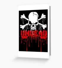 UNDEAD  Greeting Card