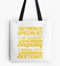 OUTREACH SPECIALIST Tote Bag