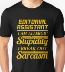 EDITORIAL ASSISTANT Unisex T-Shirt