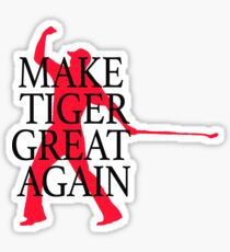 Make Tiger Woods Great Again Sticker