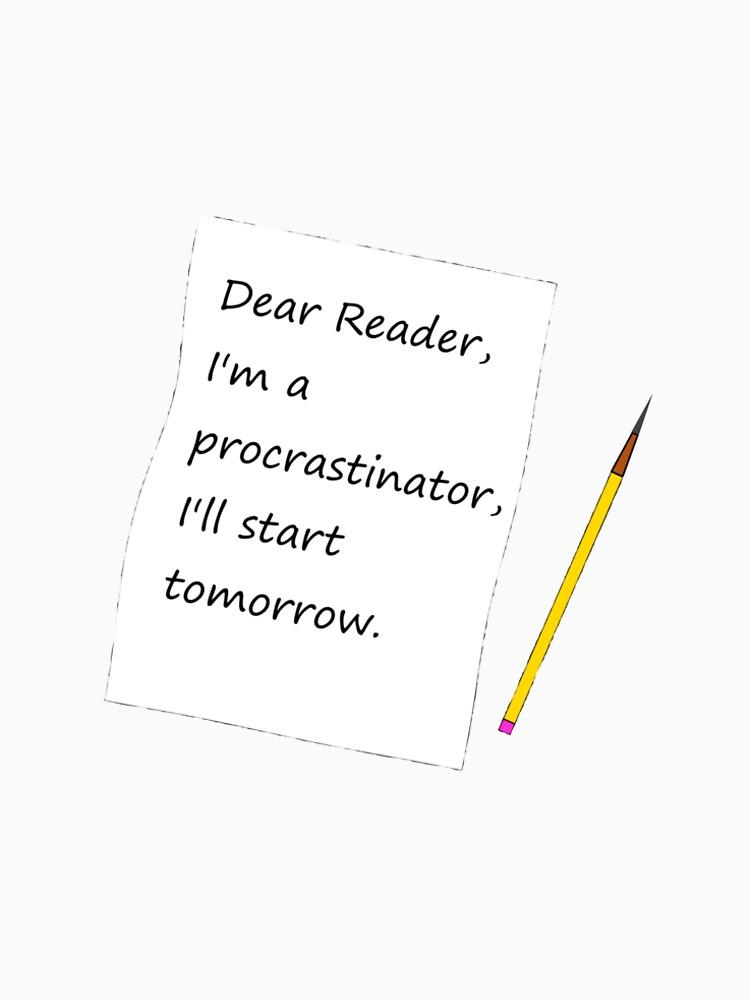 I'll Start Tomorrow by Theawesomechief