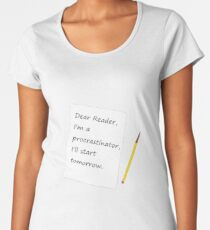 I'll Start Tomorrow Women's Premium T-Shirt
