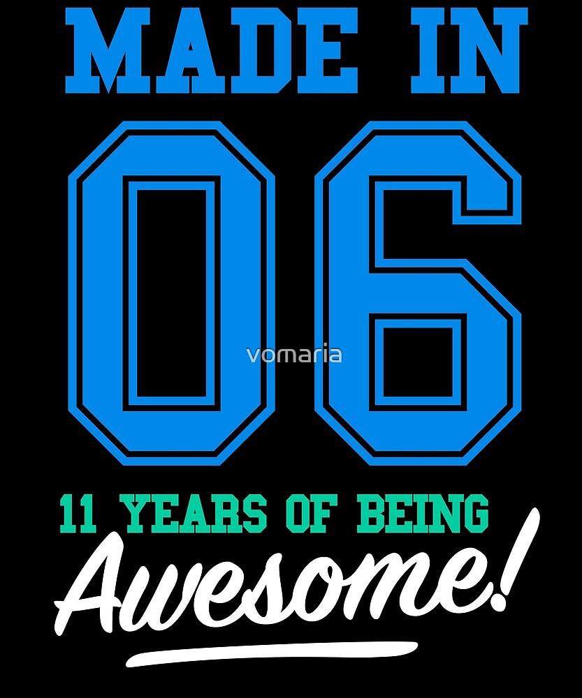Geburtstag Shirts aus dem Jahr 2006 - 11 Jahre alt Jungs von vomaria
