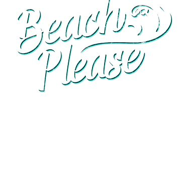 Beach Please by andzoo