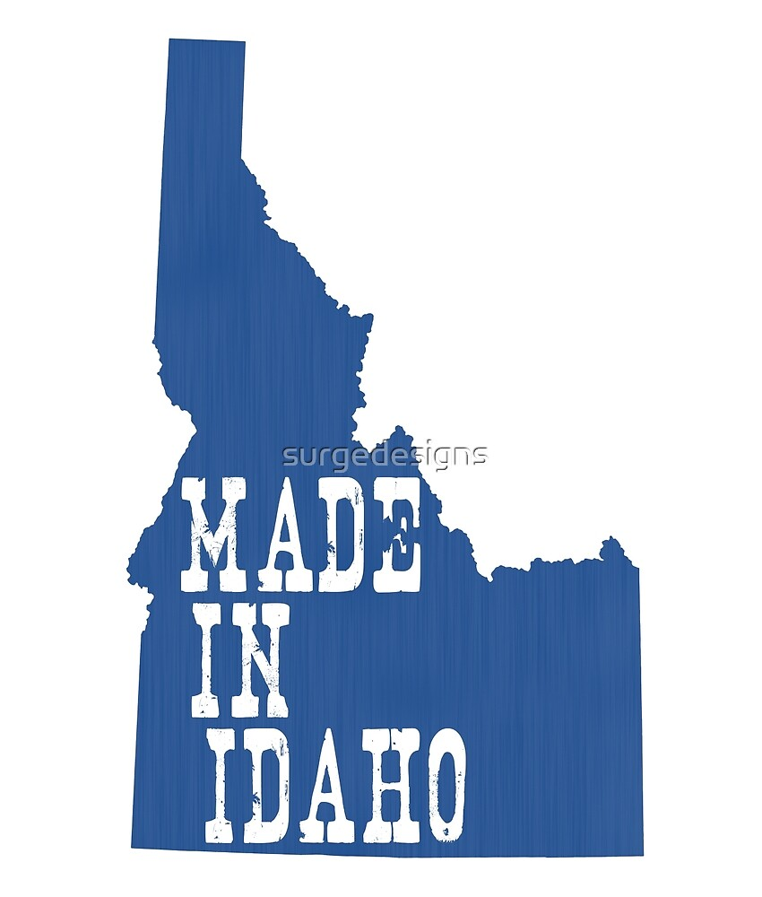 Made in Idaho by surgedesigns