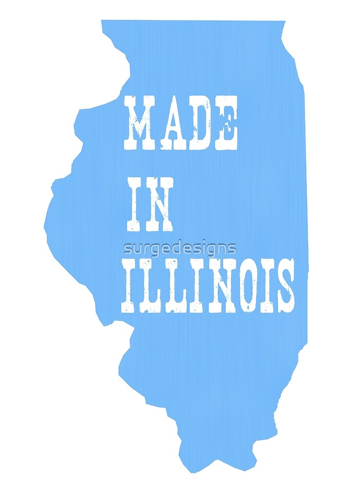 Made in Illinois by surgedesigns