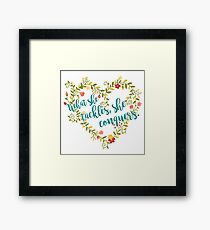 She Conquers Framed Print