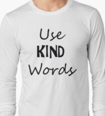 Use KIND Words T-Shirt