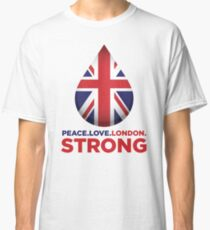 Peace. Love. London. Strong Classic T-Shirt