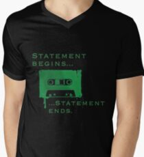 Statement Begins... Statement Ends... Men's V-Neck T-Shirt