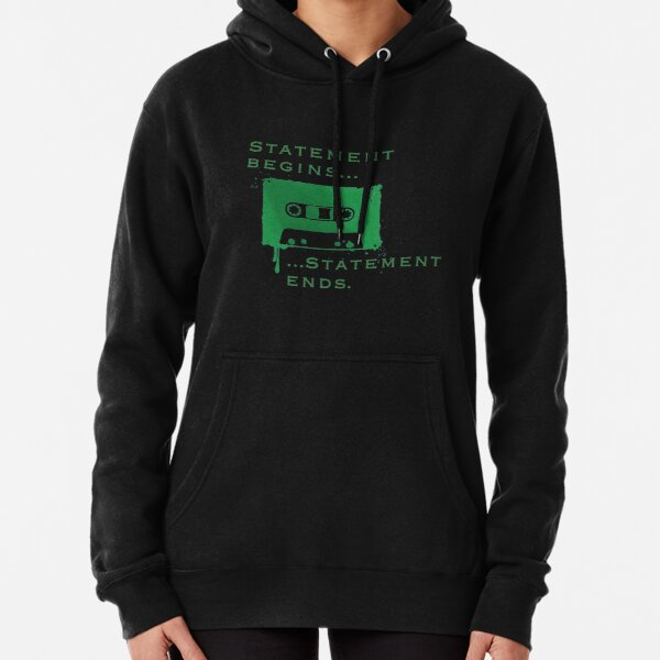 Statement Begins... Statement Ends... Pullover Hoodie