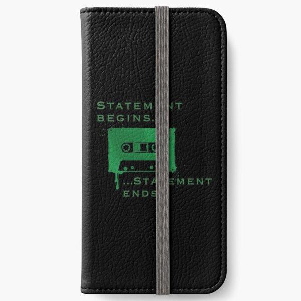 Statement Begins... Statement Ends... iPhone Wallet