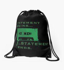 Statement Begins Statement Ends Drawstring Bag
