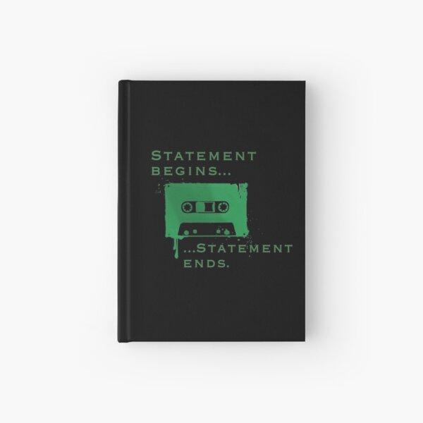 Statement Begins... Statement Ends... Hardcover Journal