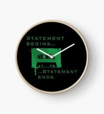 Statement Begins... Statement Ends... Clock