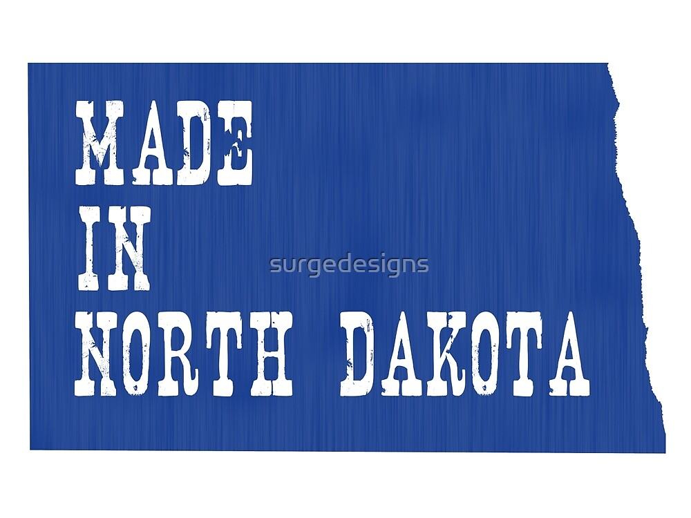 Made in North Dakota by surgedesigns