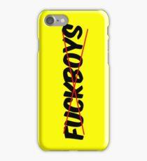 fuckboys! iPhone Case/Skin