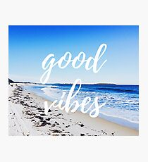 Good Vibes and Beach Photographic Print