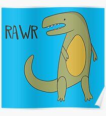 RAWR T-REX TYRANNOSAURUS REX CUTE DINOSAUR Poster