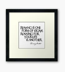 Lemony Snicket Quote Framed Print