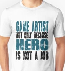 Game Artist Hero Slim Fit T-Shirt