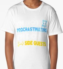 I'm not procrastinating... I'm doing side quests Long T-Shirt