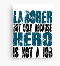 Laborer Hero Canvas Print